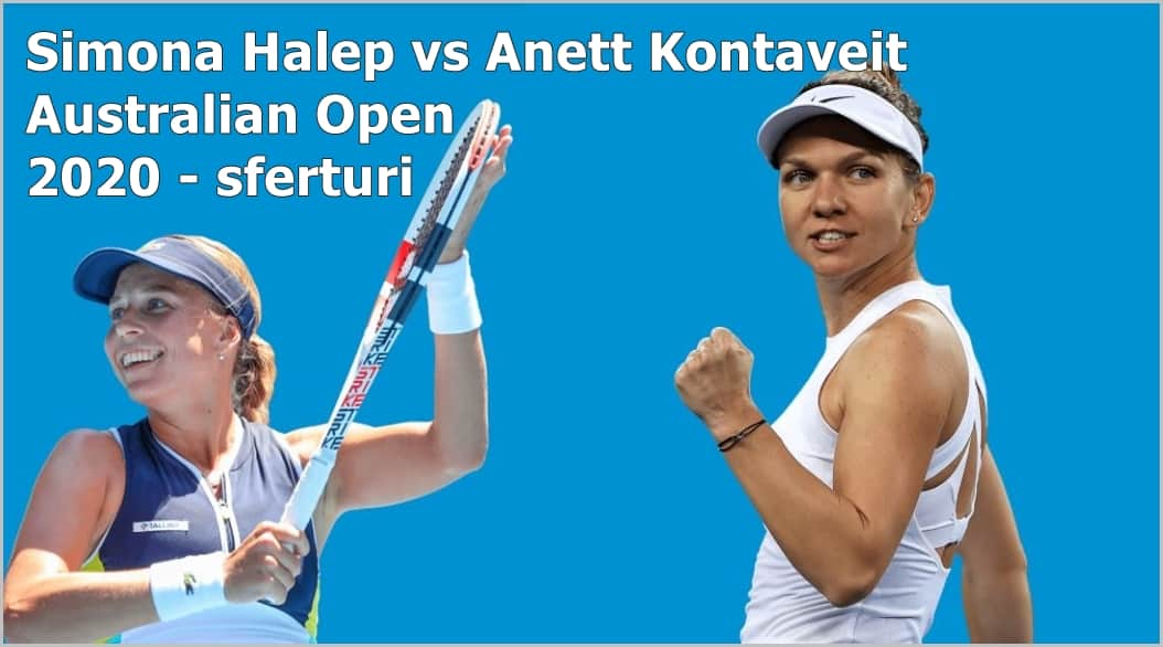 Halep vs Kontaveit in Sferturi la Australian Open 2020