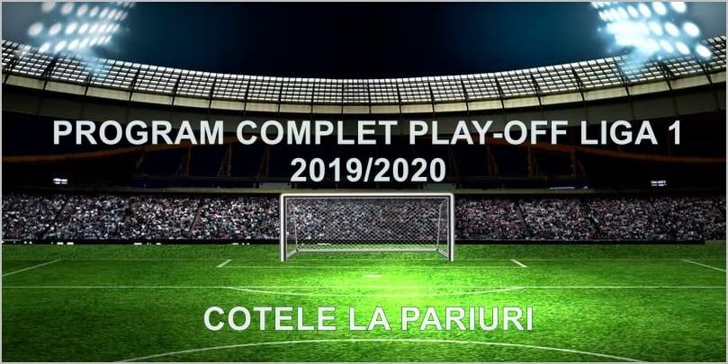 Programul celor 10 etape din Play-off-ul Ligii 1
