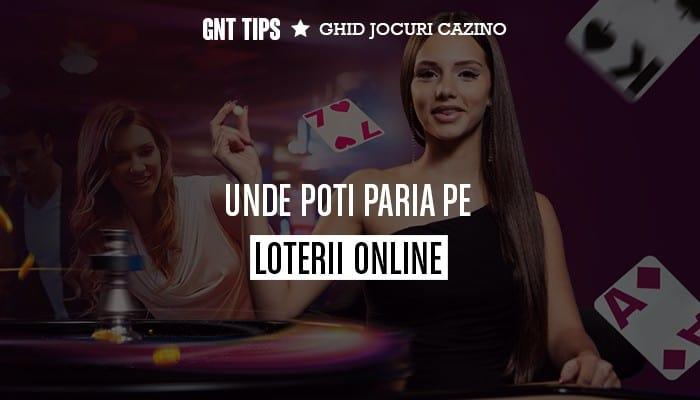 Unde poti paria pe Loterii Online