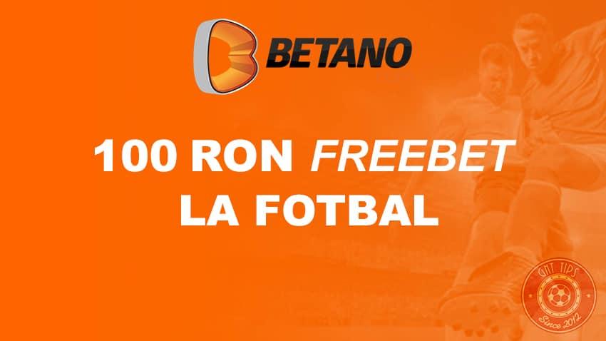 100 ron freebet la fotbal